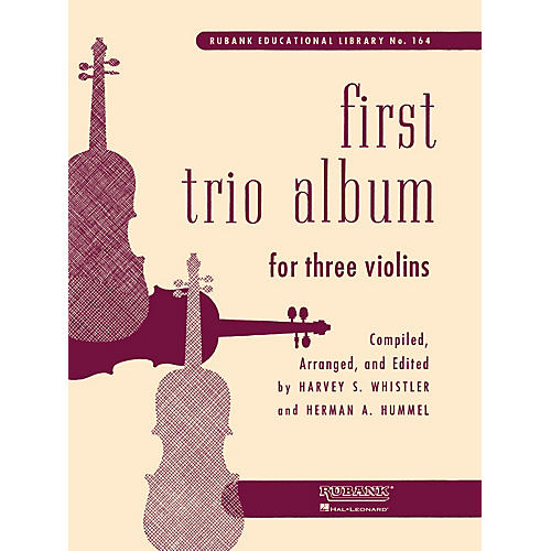 Rubank Publications First Trio Album for Three Violins Ensemble Collection Series Arranged by Harvey S. Whistler-thumbnail