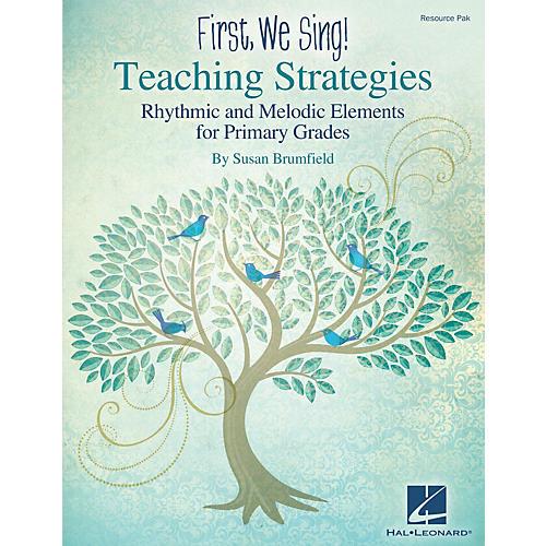 Hal Leonard First We Sing! Teaching Strategies (Primary Grades) RESOURCE PAK Composed by Susan Brumfield-thumbnail