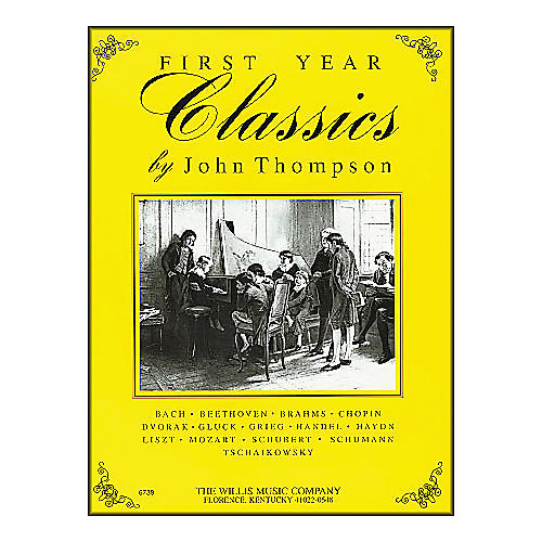 Willis Music First Year Classics Early Elementary Level