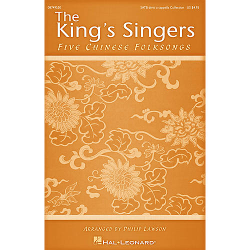 Hal Leonard Five Chinese Folksongs (Collection) SATB Divisi Collection by The King's Singers arranged by Philip Lawson