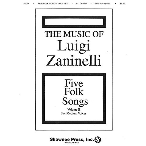Shawnee Press Five Folk Songs II (Medium Voice)