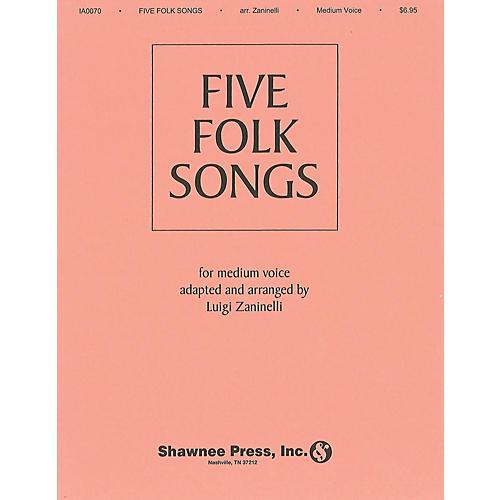 Shawnee Press Five Folk Songs (Medium Voice) composed by Various