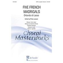 De Haske Music Five French Madrigals (Collection) SATB DV A Cappella arranged by Philip Lawson