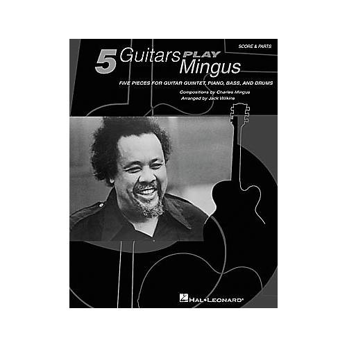 Hal Leonard Five Guitars Play Mingus Guitar Collection Book