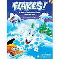 Hal Leonard Flakes! (Musical Celebration of Snow, Slush and Snirt!) Performance/Accompaniment CD by John Jacobson thumbnail