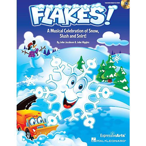 Hal Leonard Flakes! (Musical Celebration of Snow, Slush and Snirt!) Performance/Accompaniment CD by John Jacobson