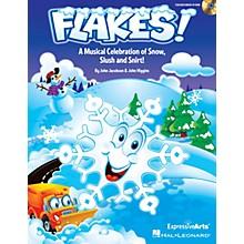 Hal Leonard Flakes! (Musical Celebration of Snow, Slush and Snirt!) TEACHER/SINGER CD-ROM Composed by John Jacobson