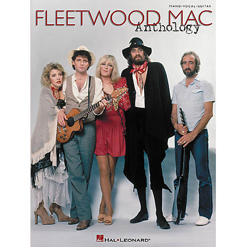 Hal Leonard Fleetwood Mac Anthology Piano, Vocal, Guitar Songbook