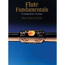 Schott Flute Fundamentals (The Building Blocks of Technique) Schott Series Softcover