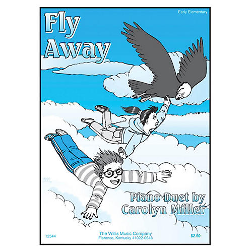 Willis Music Fly Away (Early Elem Level) Willis Series by Carolyn Miller-thumbnail