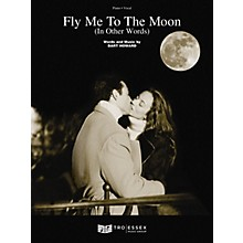 TRO ESSEX Music Group Fly Me to the Moon (In Other Words) Richmond Music ¯ Sheet Music Series
