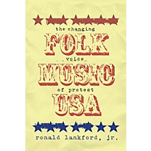 Schirmer Trade Folk Music U.S.A. (The Changing Voice of Protest) Omnibus Press Series Softcover