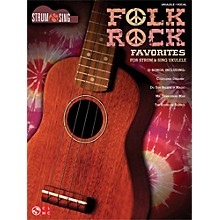 Cherry Lane Folk Rock Favorites for Ukulele - Strum & Sing Series