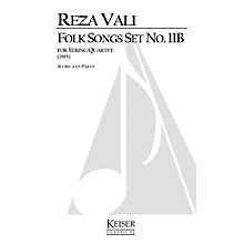 Lauren Keiser Music Publishing Folk Songs: Set No. 11B (String Quartet) LKM Music Series Composed by Reza Vali