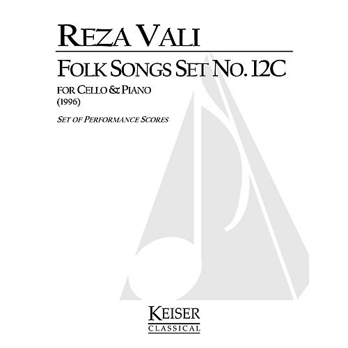 Lauren Keiser Music Publishing Folk Songs: Set No. 12C (Cello with Piano) LKM Music Series Composed by Reza Vali