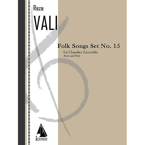 Lauren Keiser Music Publishing Folk Songs: Set No. 15 for 5 Players, Score and Parts LKM Music Series by Reza Vali-thumbnail