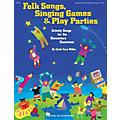 Hal Leonard Folk Songs, Singing Games & Play Parties (Collection) TEACHER ED Composed by Cristi Cary Miller thumbnail