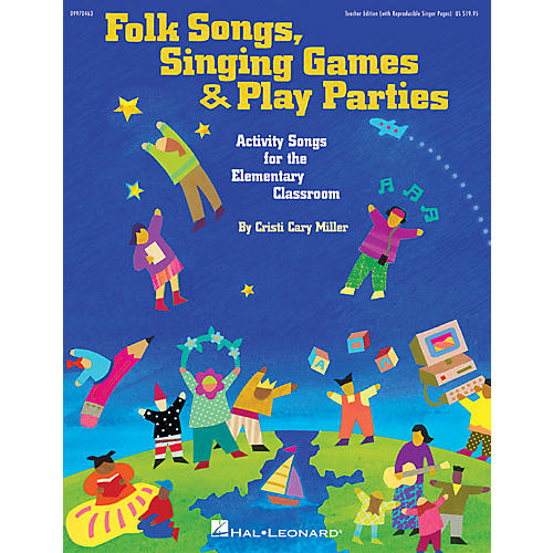 Hal Leonard Folk Songs, Singing Games & Play Parties (Collection) TEACHER ED Composed by Cristi Cary Miller-thumbnail