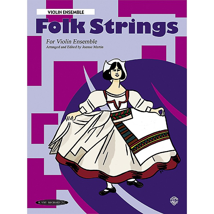 Summy-BirchardFolk Strings for Ensemble Violin Ensemble