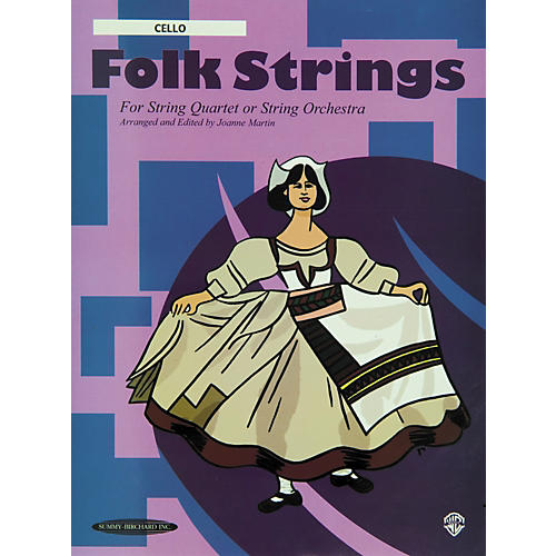 Summy-Birchard Folk Strings for String Quartet or String Orchestra Cello Part