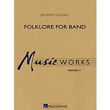 Hal Leonard Folklore for Band Concert Band Level 3 Composed by Jim Andy Caudill