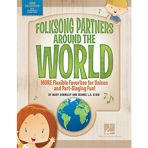 Hal Leonard Folksong Partners Around the World PERF KIT WITH AUDIO DOWNLOAD Composed by Mary Donnelly