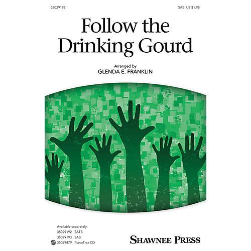 Shawnee Press Follow the Drinking Gourd SAB arranged by Glenda E. Franklin