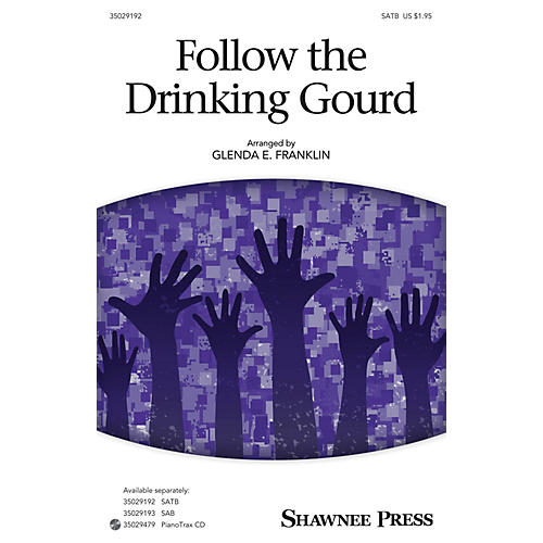 Shawnee Press Follow the Drinking Gourd SATB arranged by Glenda E. Franklin-thumbnail