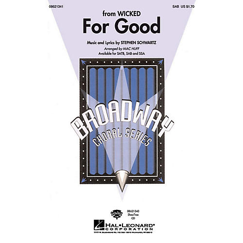 Hal Leonard For Good (from Wicked) SAB arranged by Mac Huff-thumbnail