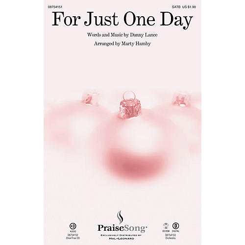PraiseSong For Just One Day CHOIRTRAX CD Arranged by Marty Hamby-thumbnail