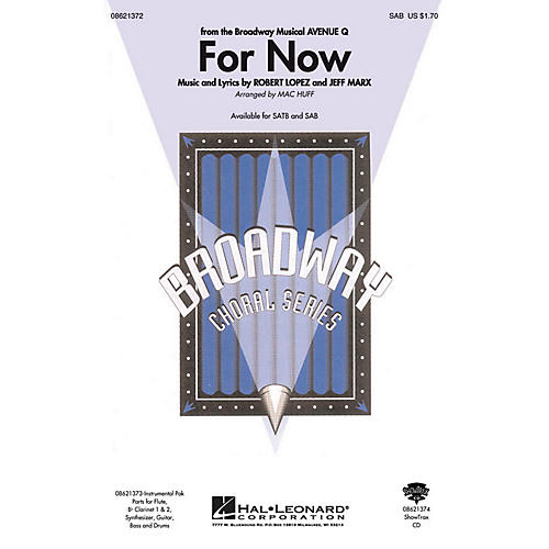 Hal Leonard For Now (from Avenue Q) SAB arranged by Mac Huff