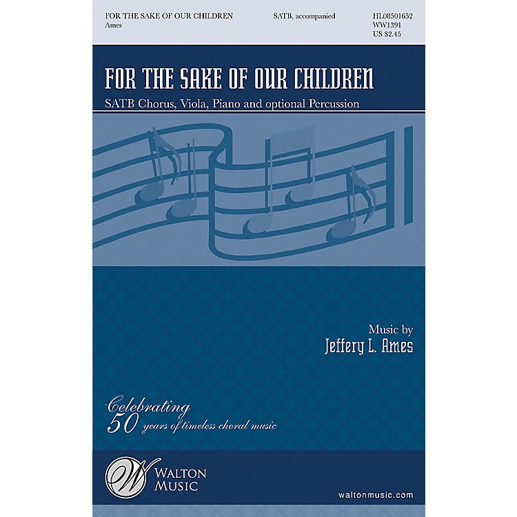 Walton Music For The Sake Of Our Children SATB
