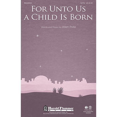 Shawnee Press For Unto Us a Child Is Born SATB, HANDBELLS composed by Allen Pote-thumbnail