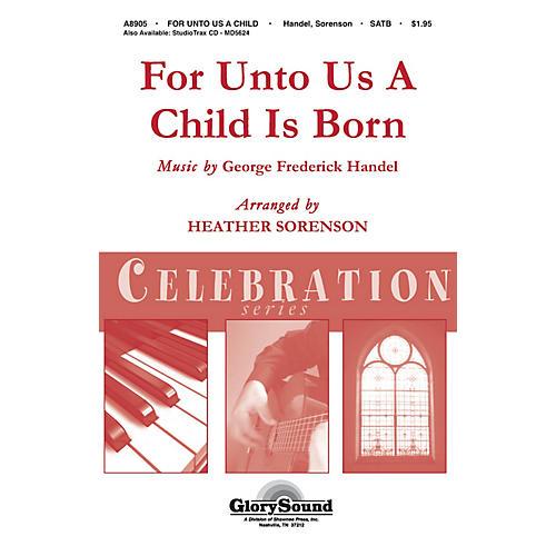 Shawnee Press For Unto Us a Child is Born (Shawnee Press Celebration Series) HANDBELLS (2-3) by Heather Sorenson-thumbnail