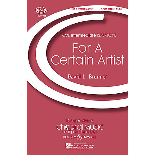 Boosey and Hawkes For a Certain Artist (CME Intermediate) 2-Part composed by David Brunner