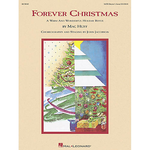 Hal Leonard Forever Christmas (Holiday Revue) SATB Score arranged by Mac Huff