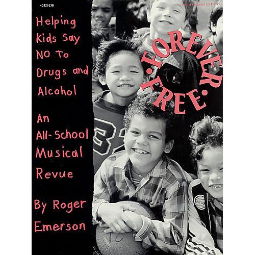 Hal Leonard Forever Free (Musical) TEACHER ED Composed by Roger Emerson-thumbnail