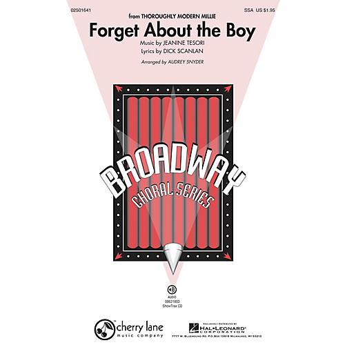 Cherry Lane Forget About the Boy (from Thoroughly Modern Millie) SSA arranged by Audrey Snyder