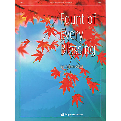 Fred Bock Music Fount of Every Blessing