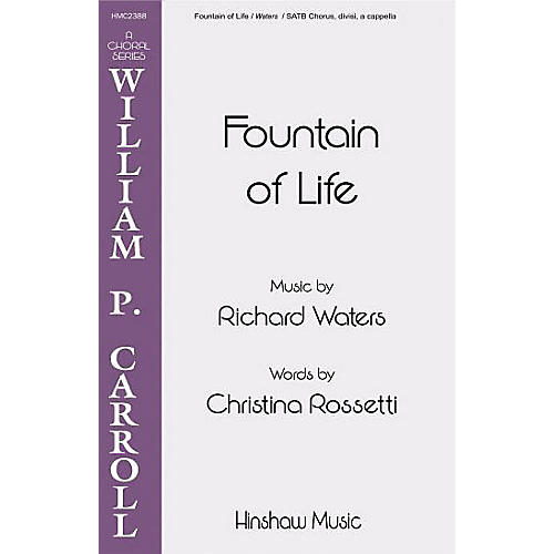 Hinshaw Music Fountain of Life SSAATTBB composed by Richard Waters-thumbnail