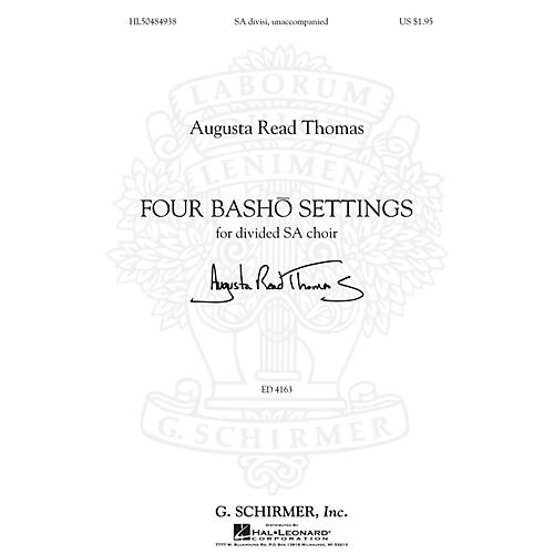 G. Schirmer Four Basho Settings composed by Augusta Read Thomas