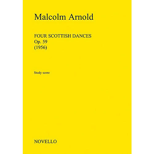 Novello Four Scottish Dances, Op.59 (Orchestra) Music Sales America Series Composed by Malcom Arnold-thumbnail