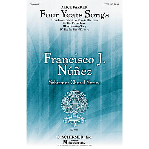 G. Schirmer Four Yeats Songs (Francisco Núñez Choral Series) TTBB composed by Alice Parker-thumbnail