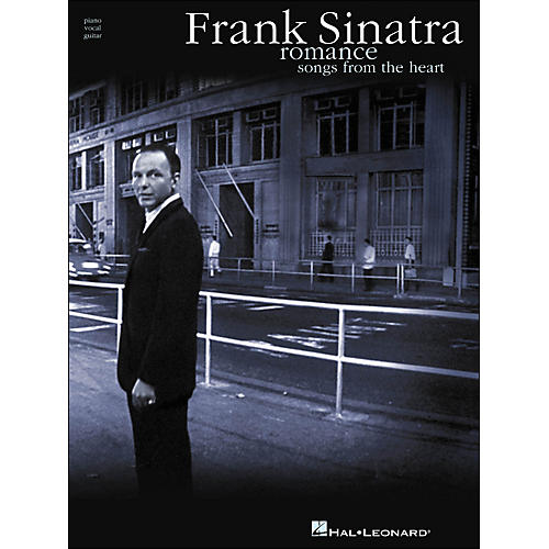 Hal Leonard Frank Sinatra Romance Songs From The Heart arranged for piano, vocal, and guitar (P/V/G)