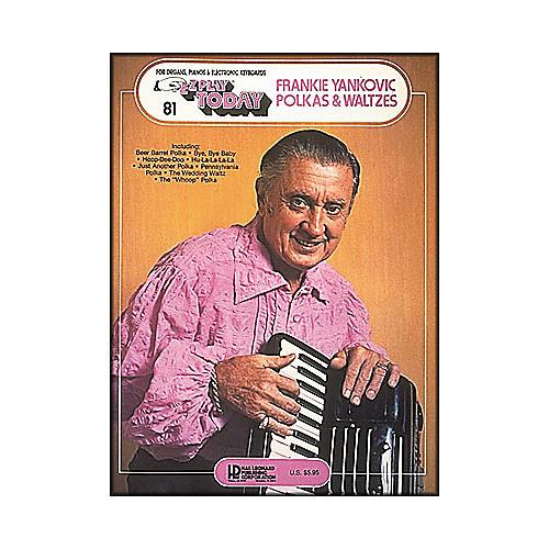 Hal Leonard Frankie Yankovic Polkas & Waltzes E-Z Play 81