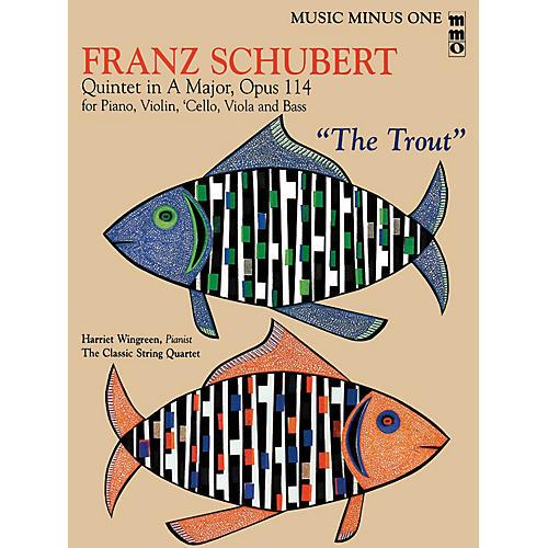 Music Minus One Franz Schubert - Quintet in A Major, Op. 114 or The Trout Music Minus One BK/CD by Franz Schubert-thumbnail