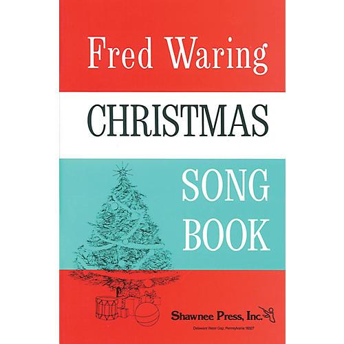 Shawnee Press Fred Waring - Christmas Song Book arranged by Hawley Ades-thumbnail