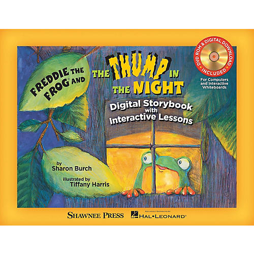 Shawnee Press Freddie the Frog® and The Thump in the Night TEACHER/DVD-ROM by Tiffany Harris Composed by Sharon Burch