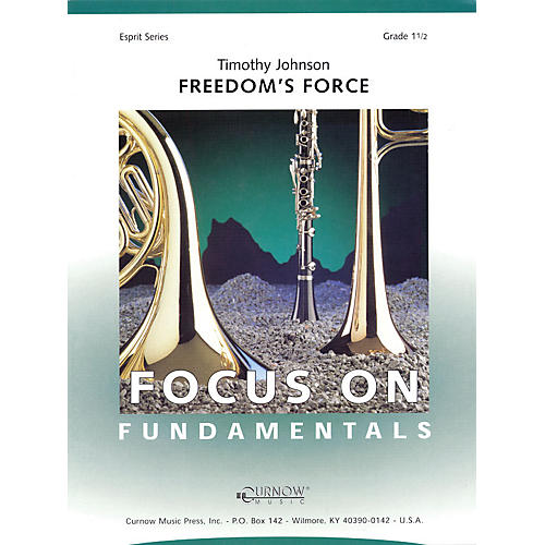 Curnow Music Freedom's Force (Grade 1.5 - Score Only) Concert Band Level 1.5 Composed by Timothy Johnson-thumbnail