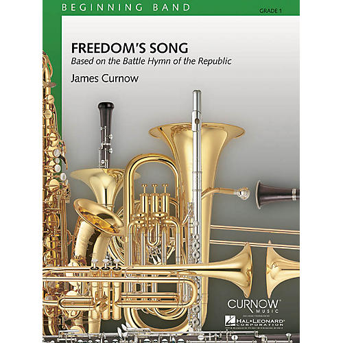 Curnow Music Freedom's Song (Grade 1 - Score and Parts) Concert Band Level 1 Composed by James Curnow-thumbnail